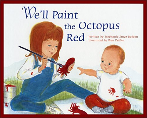 We'lll Paint the Octopus Red